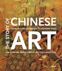 The Story of Chinese Art