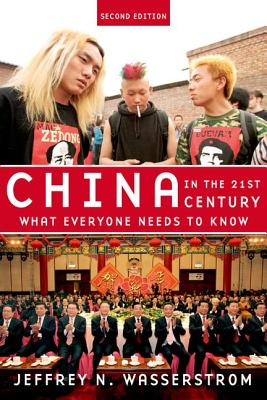 China in the 21st Century - What Everyone Needs to Know