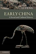 Early China: A Social and Cultural History
