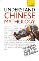 Teach Yourself Understand Chinese Mythology