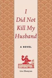I Did Not Kill My Husband: A Novel