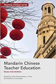 Mandarin Chinese Teacher Education: Issues and Solutions