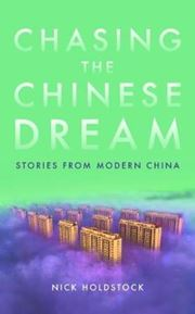 Chasing the China Dream: Stories from Modern China