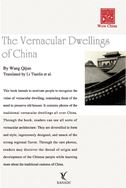 The Vernacular Dwelling of China - Wow China Series