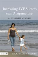Increasing IVF Success with Acupuncture: An Integrated Approach