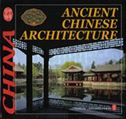 Ancient Chinese Architecture - Culture of China Series