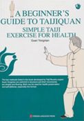 A Beginner's Guide to Taijinquan Simple Taiji Exercise for Health