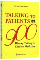 Talking to Patients 900: History Taking in Chinese Medicine