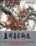 Selected Plum Blossom Paintings by Wang Chengxi