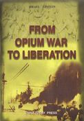 From Opium War to Liberation