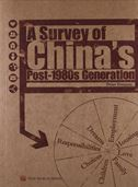 A Survey of Chinas Post-1980s Generation