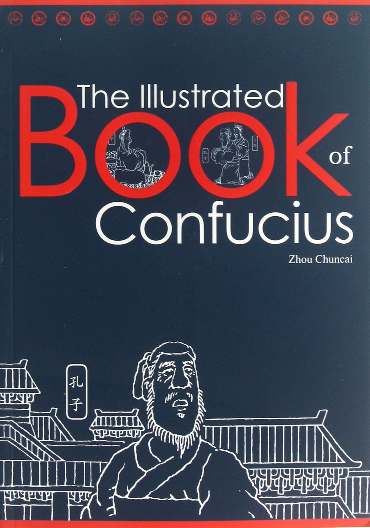 The IIIustrated Book of Confucius