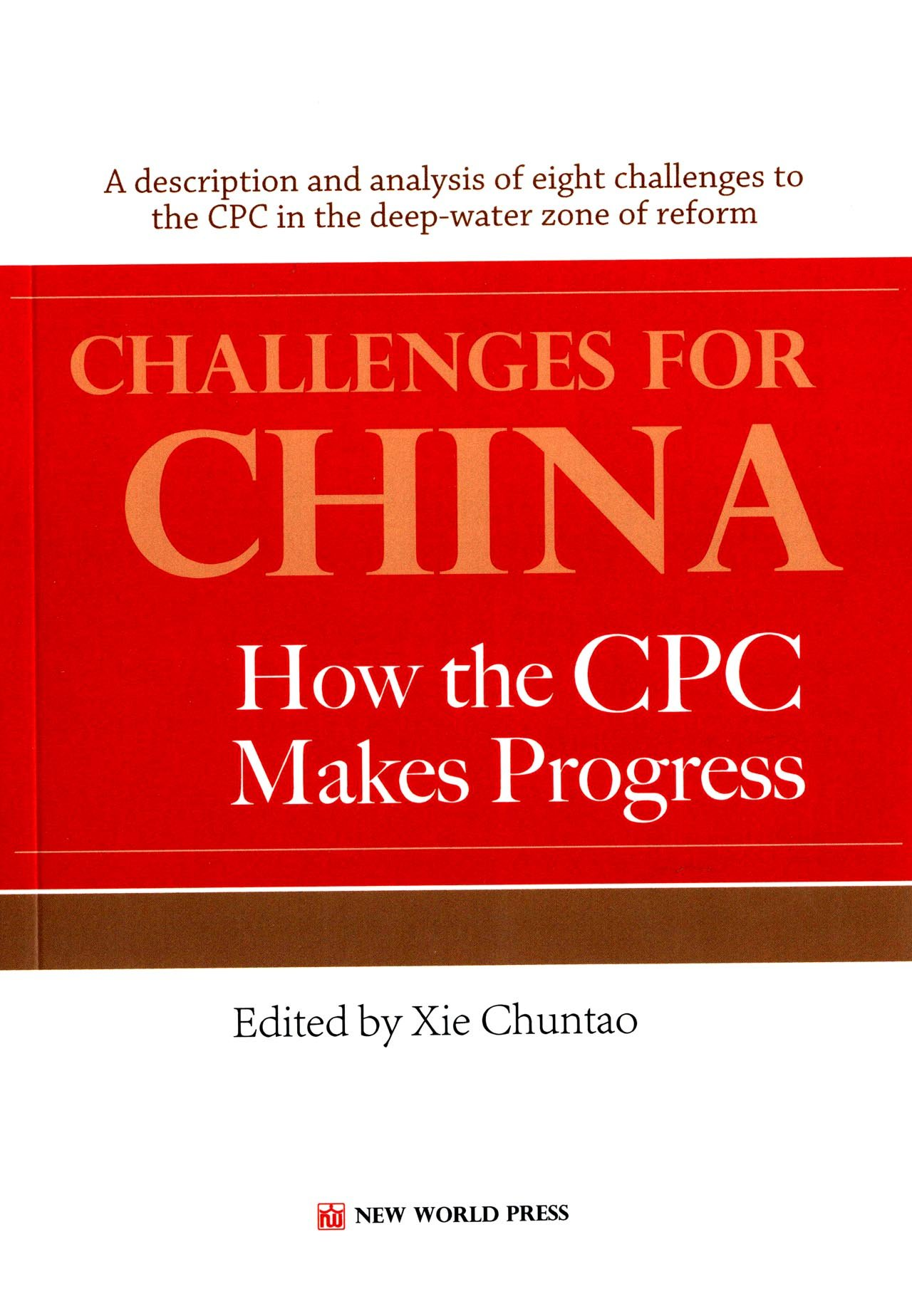Challenges for China - How the CPC Makes Progress