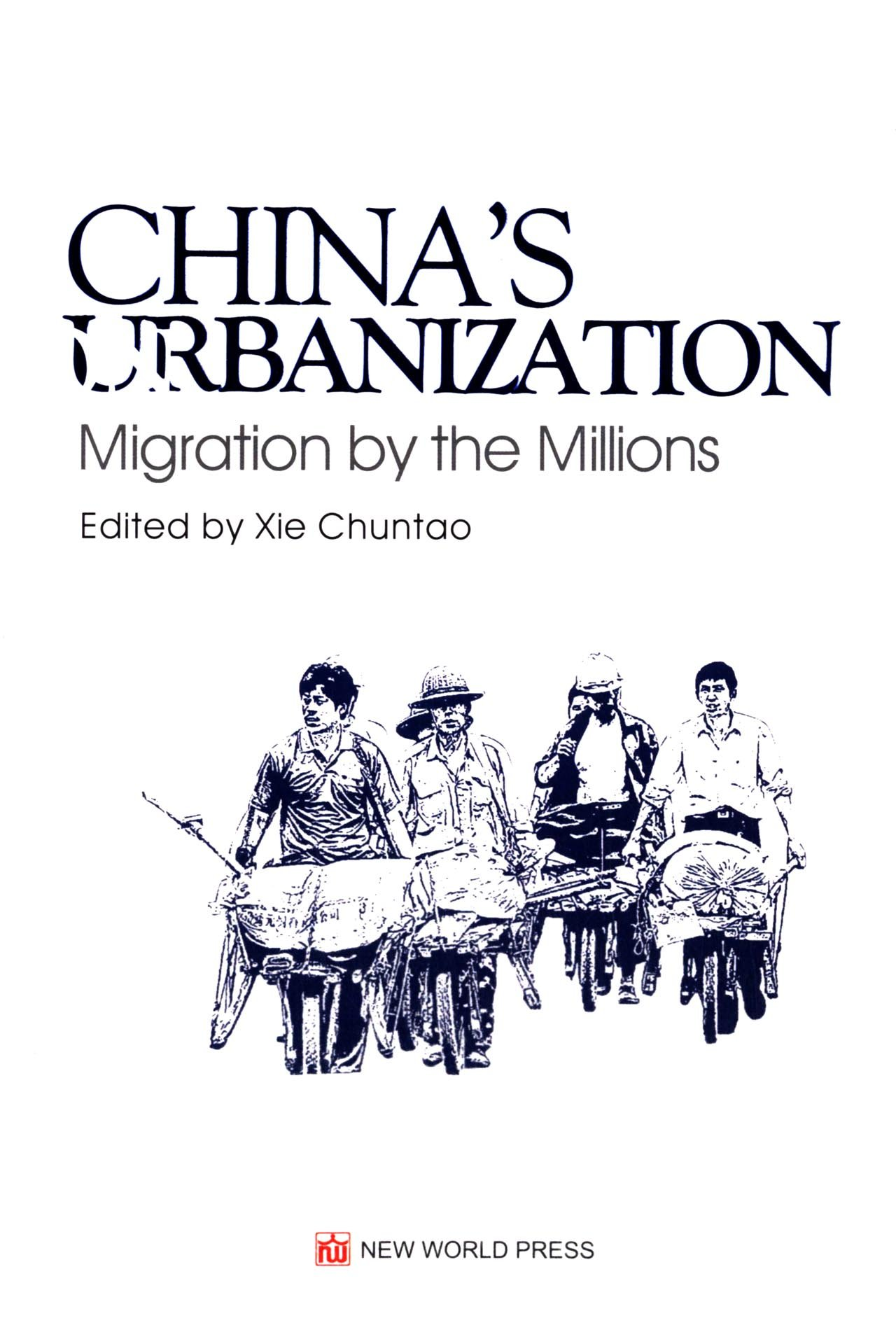 China's Urbanization - Migration by the Millions