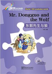 Mr. Dongguo and the Wolf - Rainbow Bridge Graded Chinese Reader, Starter : 150 Vocabulary Words