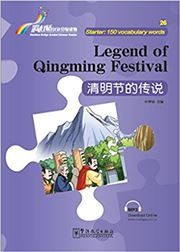 Legend of Qingming festival - Rainbow Bridge Graded Chinese Reader, Starter : 150 Vocabulary Words