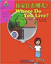Where Do You Live? - Sinolingua Reading Tree Level 4