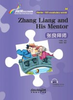 Zhang Liang and His Mentor - Rainbow Bridge Graded Chinese Reader, Starter: 150 Vocabulary Words