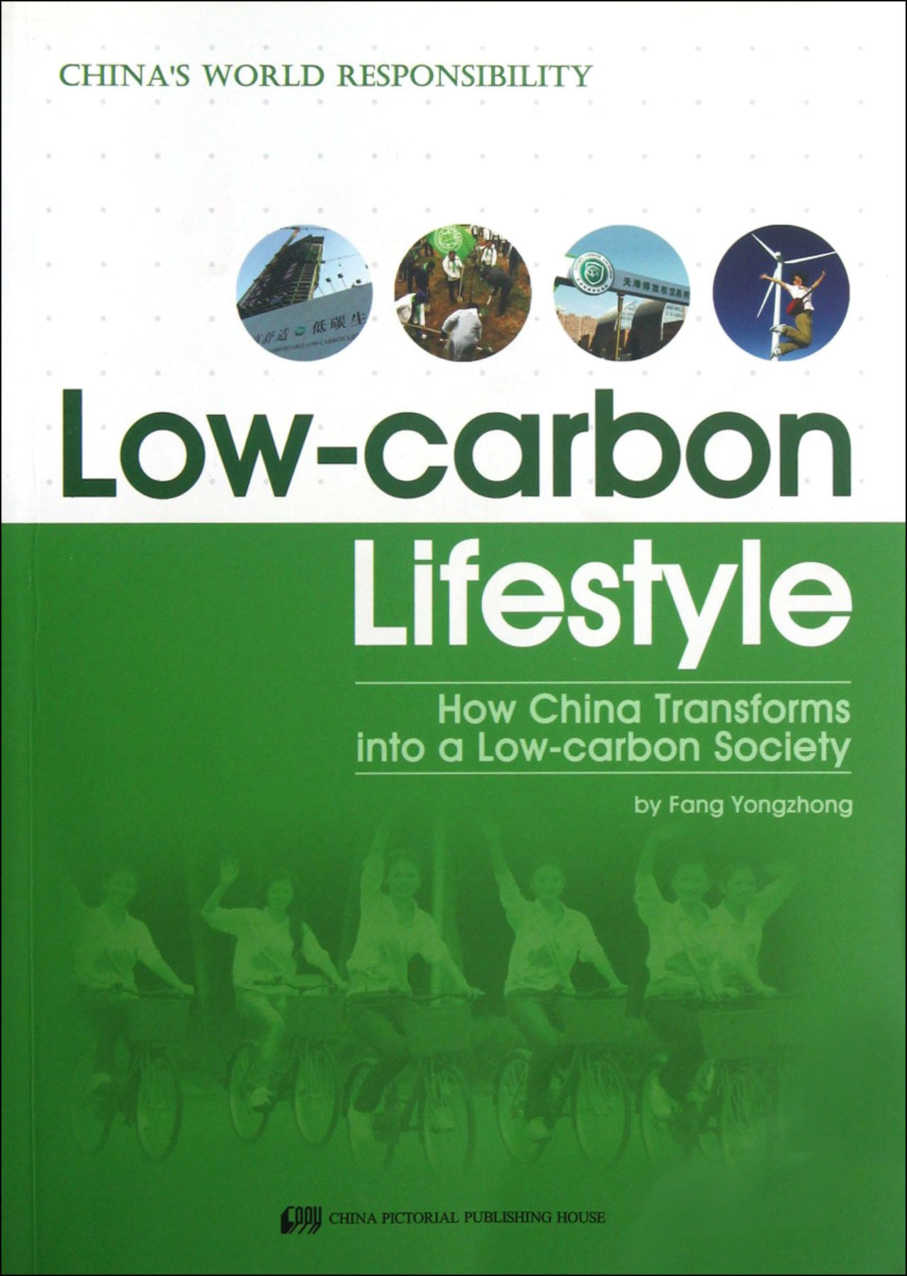 Low-carbon Lifestyle - China's World Responsibility
