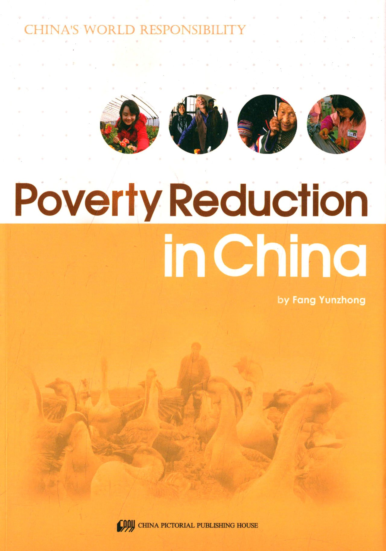 Poverty Reduction in China - China's World Responsibility