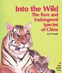 Into the Wild: the Rare and Endangered Species of China