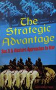 The Strategic advantage: Sun Zi & Western Approaches to War