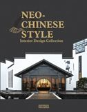 Neo-Chinese Style: Interior Design Collection